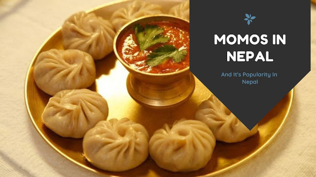 Momos In Nepal: The Semi-National Dish