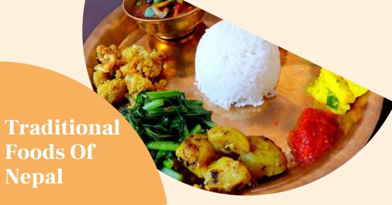 Popular Traditional Foods Of Nepal