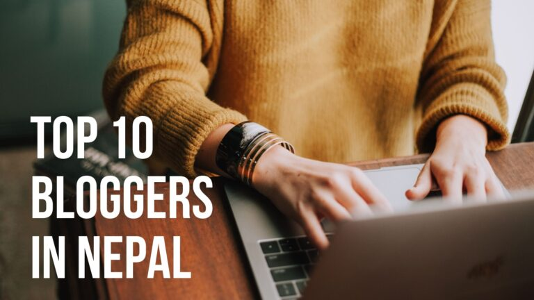 top 10 bloggers in Nepal
